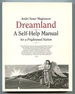 Dreamland: a Self-Help Manual for a Frightened Nation