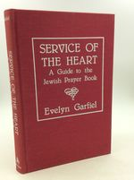 Service of the Heart: a Guide to the Jewish Prayer Book