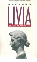 Livia First Lady of Imperial Rome