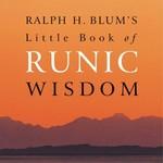Ralph H. Blum's Little Book of Runic Wisdom