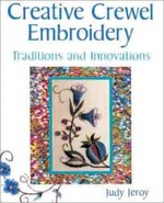 Creative Crewel Embroidery: Traditions and Innovations