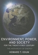 Environment, Power, and Society for the Twenty-First Century