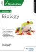 How to Pass National 5 Biology, Second Edition