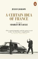 A Certain Idea of France