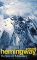 The Snows of Kilimanjaro and Other Stori