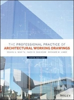 The Professional Practice of Architectural Working Drawings