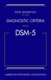 Desk Reference to the Diagnostic Criteria From Dsm-5 (R)