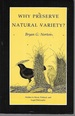 Why Preserve Natural Variety? (Studies in Moral, Political and Legal Philosophy)