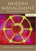 Modern Management: Theory & Practice for Irish Students