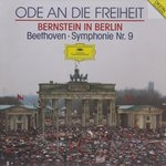 Ode to Freedom: Bernstein in Berlin