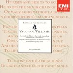 Ralph Vaughan Williams: Serenade to Music; The Lark Ascending; Fantasia on Greensleeves; English Folk Song Suite; etc