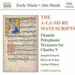 The A-La-Mi-Re Manuscripts