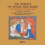 The Service of Venus and Mars: Music for the Knights of the Garter (Special Limited Edition)