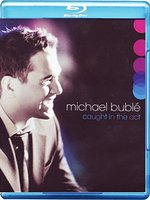 Michael Buble: Caught in the Act [Blu-ray]