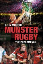 Munster Rugby: The Secret of Their Success