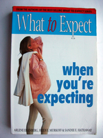 What to Expect When You`Re Expecting