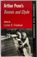 Arthur Penn's Bonnie and Clyde (Cambridge Film Handbooks)