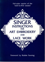 Singer Instructions for Art Embroidery and Lace Work