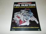 Fuel Injection: Installation, Performance Tuning, Modification (Motorbooks International Powerpro)