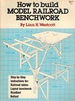 How to Build Model Railroad Benchwork