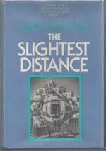 The Slightest Distance