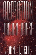 Operation Trojan Horse (Revised Illuminet Edition)