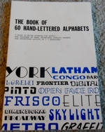 The Book of 60 Hand-Lettered Alphabets