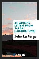 An Artist's Letters From Japan. [London-1898]