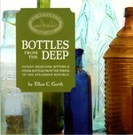 Bottles From the Deep: Patent Medicines, Bitters, & Other Bottles From the Wreck of the Steamship Republic