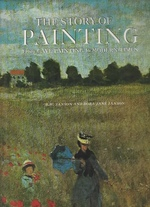 The Story of Painting: From Cave Painting to Moderm Times