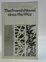 The French Novel Since the War