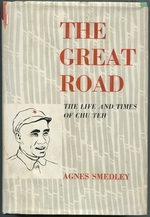 The Great Road: the Life and Times of Chu Teh