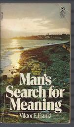 Man's search for meaning; an introduction to logotherapy.
