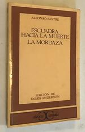 Escuadra Hacia La Muerte. La Mordaza. (Clasicos Castalia. C/C. ) (Spanish Edition)