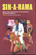 Sin-A-Rama: Expanded Edition: Sleaze Sex Paperbacks of the Sixties