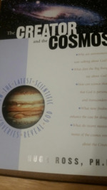 The Creator and the Cosmos: How the Greatest Scientific Discoveries of the Century Reveal God.