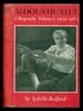 Aldous Huxley a Biography Volume 2-1939-1963-