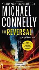 Reversal (a Lincoln Lawyer Novel, Book 3) (a Lincoln Lawyer Novel, 3)