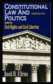 Constitutional Law and Politics-Volume 2-Civil Rights and Civil Liberties