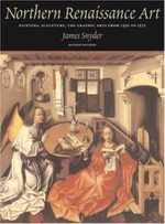 Northern Renaissance Art: Painting, Sculpture, the Graphic Arts From 1350 to 1575, 2nd Edition