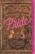 Pride: a Pride & Prejudice Remix
