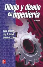 Dibujo Y Diseño En Ingenieria / 6 Ed