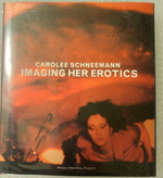 Imaging Her Erotics: Essays Interviews Projects
