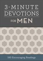 3-Minute Devotions for Men: 180 Encouraging Readings