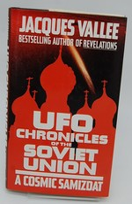 Ufo Chronicles of the Soviet Union: a Cosmic Samizdat