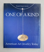 One of a Kind: American Art Jewelry Today
