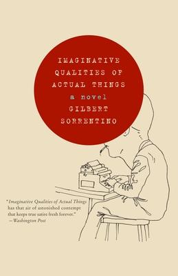 Imaginative Qualities of Actual Things - Sorrentino, Gilbert
