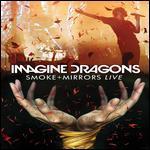 Imagine Dragons: Smoke + Mirrors - Live [CD/DVD]