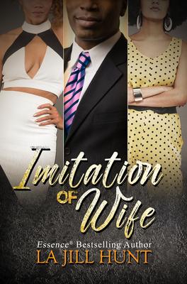 Imitation Of Wife - Hunt, La Jill