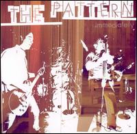 Immediately - The Pattern